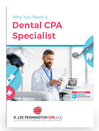 Why You Need a Dental CPA Specialist